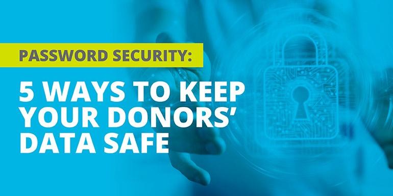 AP (Swoop)_Arreva_Password Security 5 Ways to Keep Your Donors' Data Safe_hero